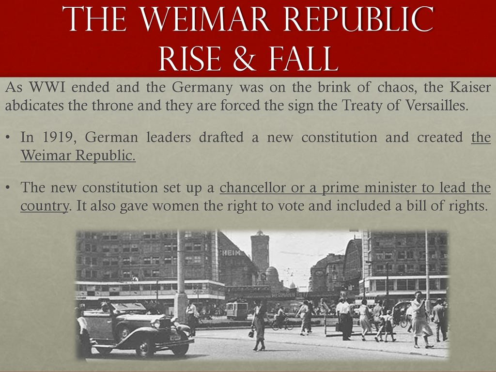 the weimar republic and the rise of germany A short history of nazi germany and the holocaust  the weimar republic and  the rise of the nazis (1919-1933) as the effects of world war i began to take.
