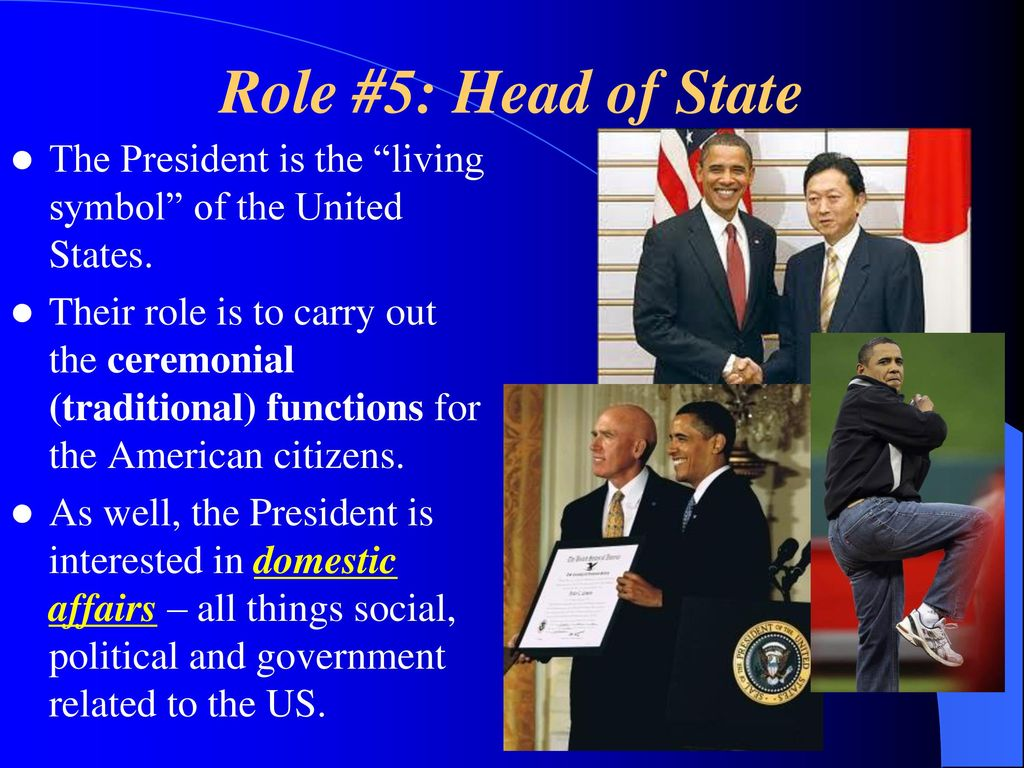role of the us president What is the job of the president of the united states what are the president's roles and responsibilities how do the president and the public communicate with each other.