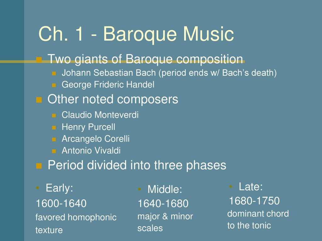 music in the early baroque period 1600 1680 The two giants of baroque music were george frederic handel and johann sebastian bach  bach's death in 1750 marks the end of the period the baroque period can be divided into three phases: early (1600-1640), middle (1640-1680) and late (1680-1750.