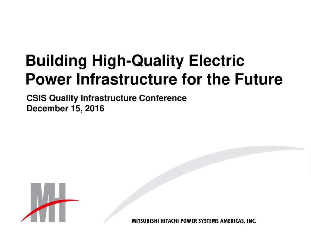 Building High Quality Electric Power Infrastructure For The Future