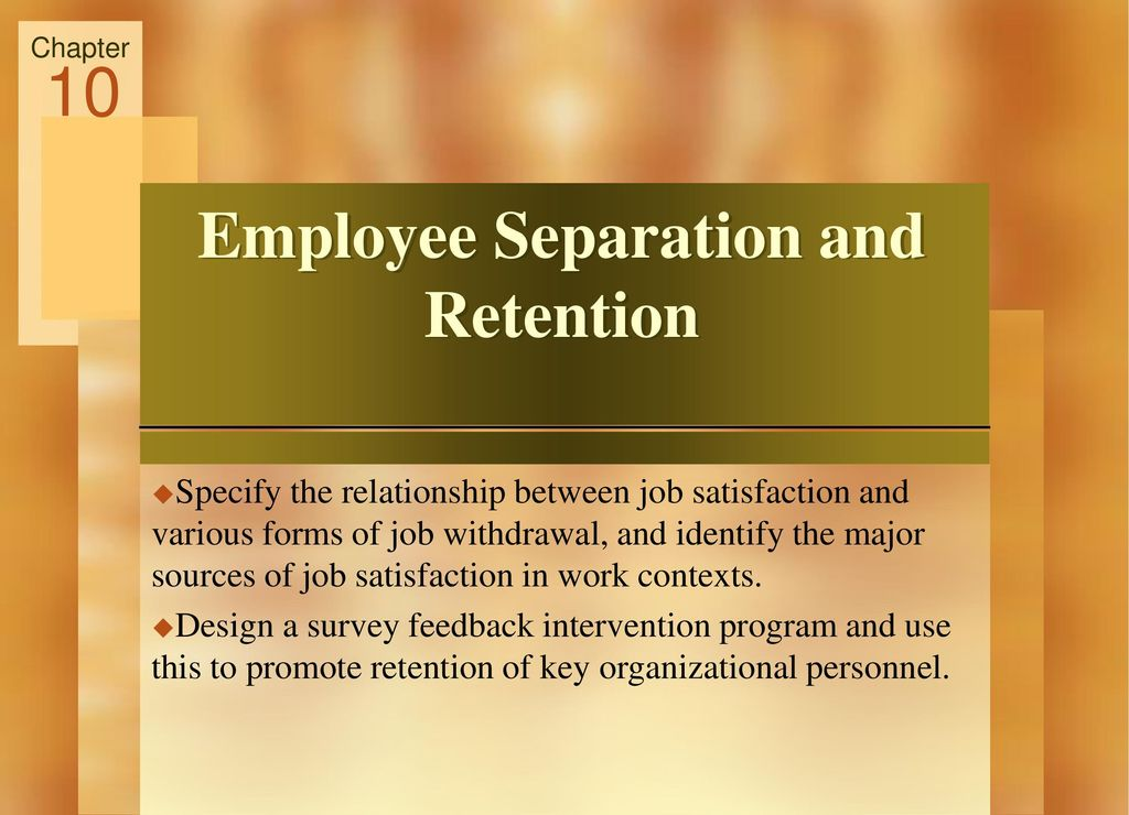 Employee separation and retention 6 - Essay Example