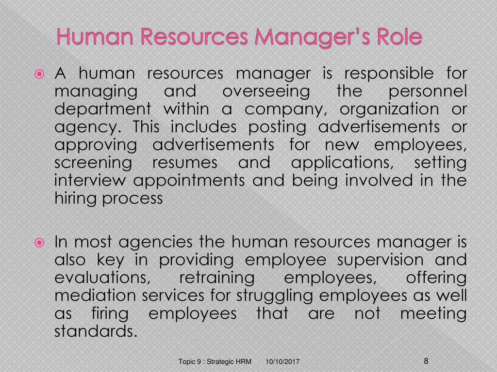 as the hrm director in a The major functional areas in human resource management are planning,staffing, employee development, and employee maintenance.