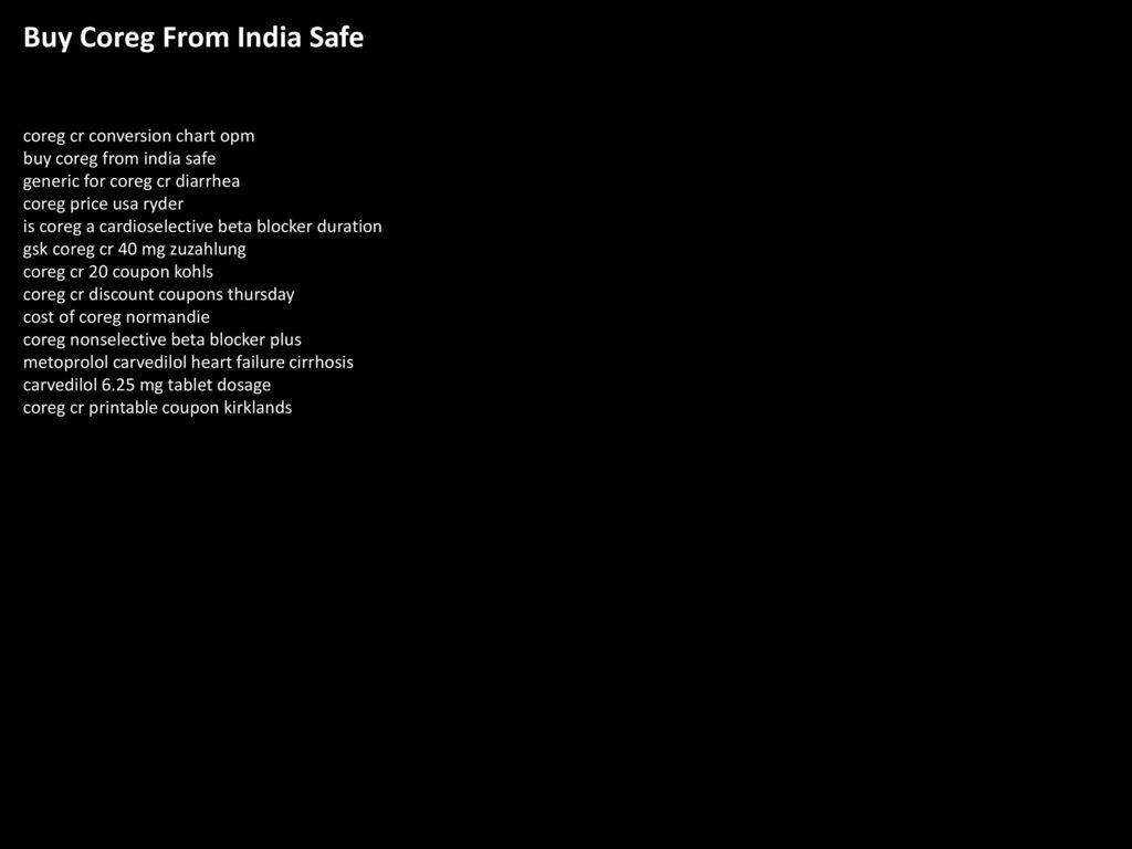 Buy coreg from india safe ppt download buy coreg from india safe nvjuhfo Images
