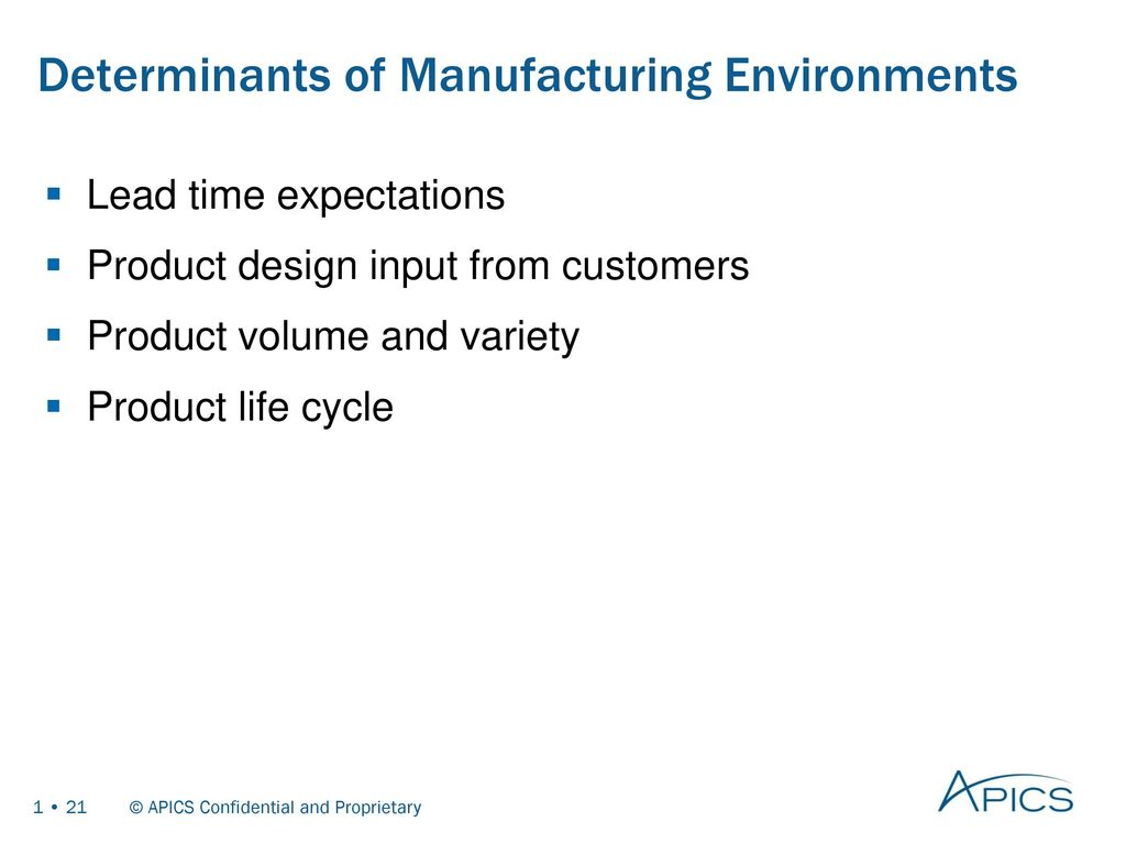 Basics of supply chain management ppt download 21 determinants of manufacturing environments xflitez Gallery