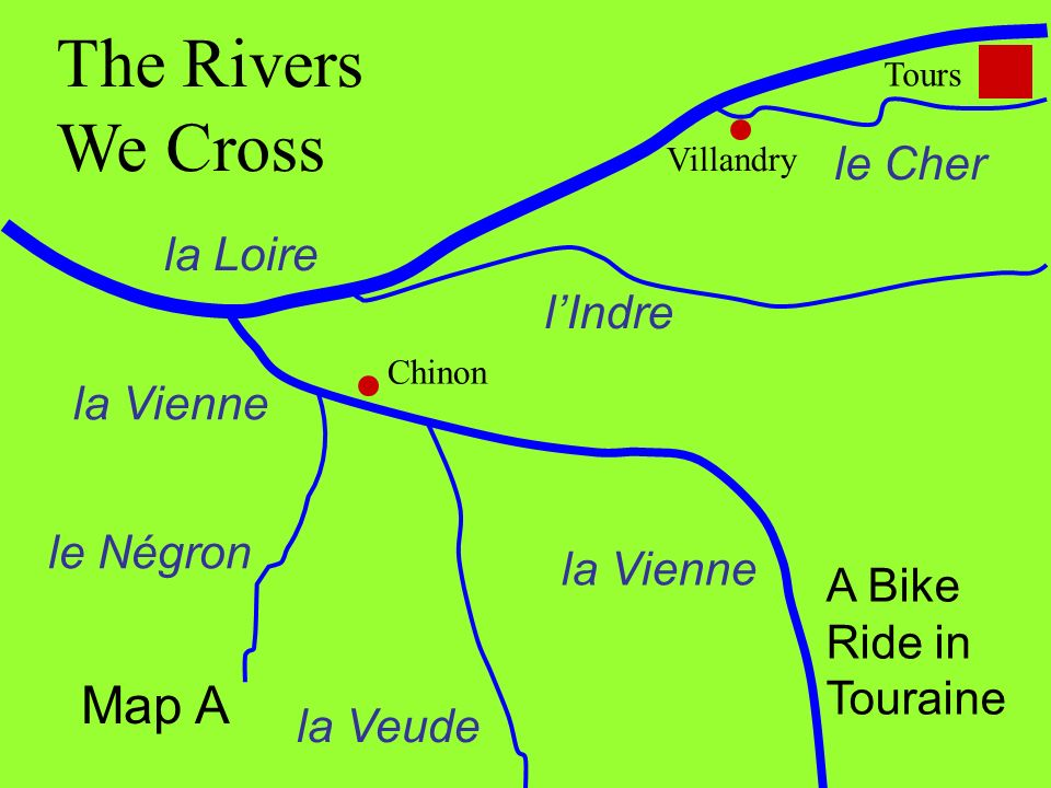 The Rivers We Cross Map A le Cher la Loire l'Indre la Vienne le Négron