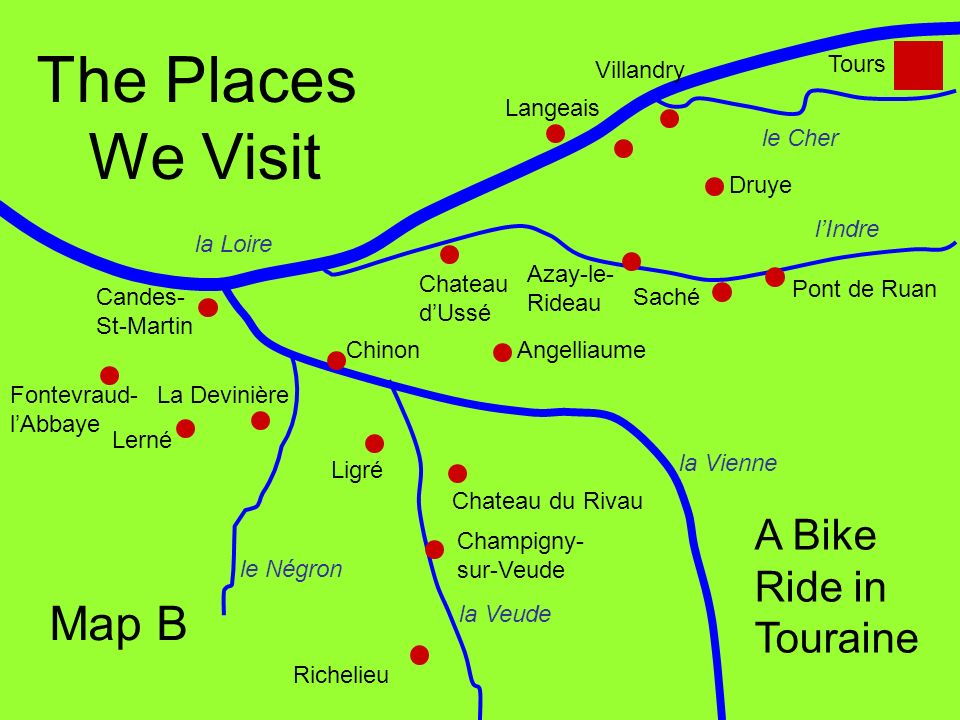 The Places We Visit Map B A Bike Ride in Touraine Tours Villandry
