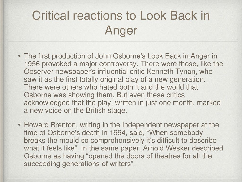 "an examination of the play a look back in anger by john osborne Significant work look back in anger john osborne's masterpiece for our time the best young play of its decade"" whilst look back in anger."