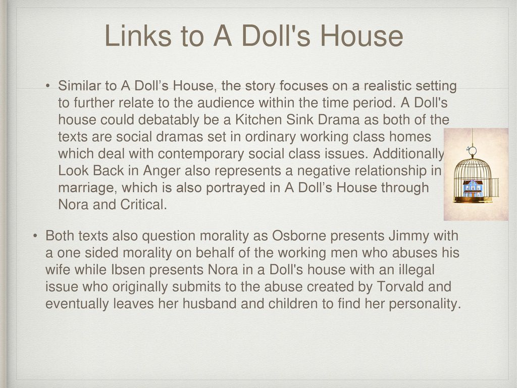 a look at social beliefs in a dolls house by henrik ibsen Read this social issues essay and over 88,000 other research documents a doll house a doll house a feminist approach to the play by henrik ibsen the feminist movement is an ongoing reaction against.