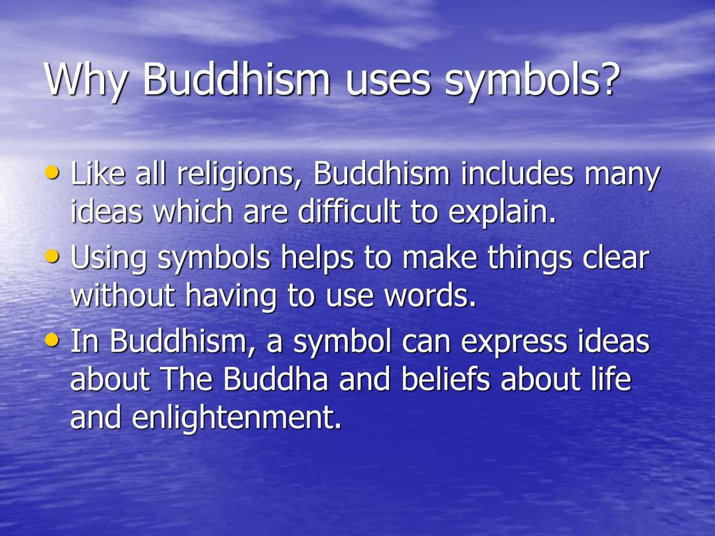 Aim to identify the main symbols used in buddhism ppt download why buddhism uses symbols buycottarizona Gallery