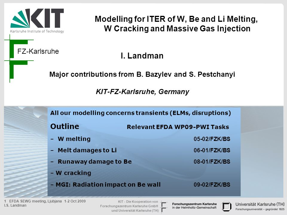 Modelling for ITER of W, Be and Li Melting, W Cracking and Massive Gas Injection