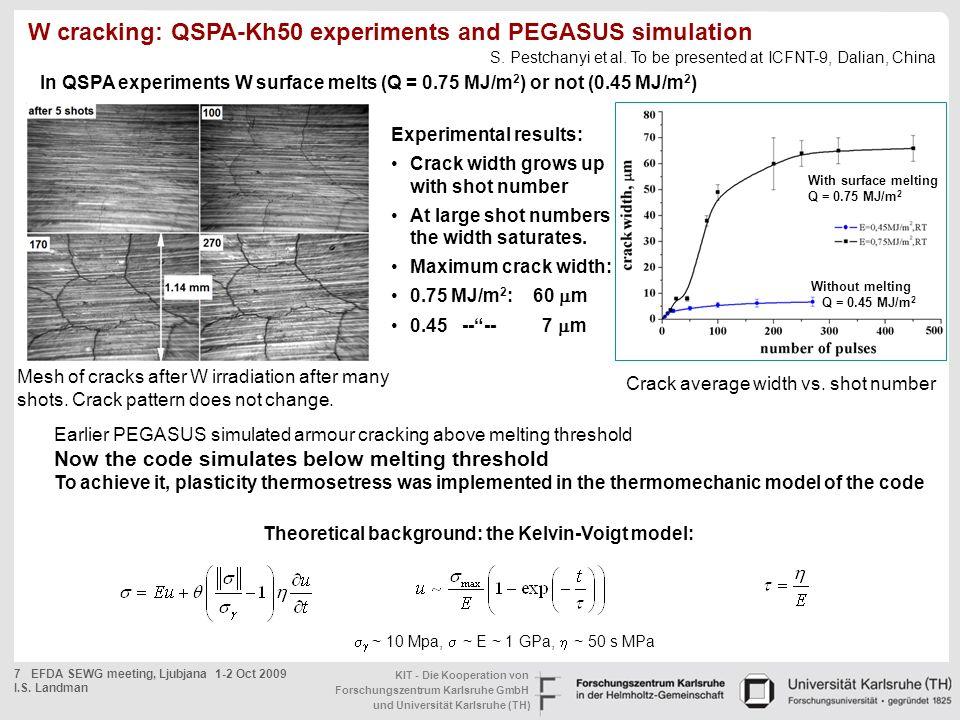 W cracking: QSPA-Kh50 experiments and PEGASUS simulation