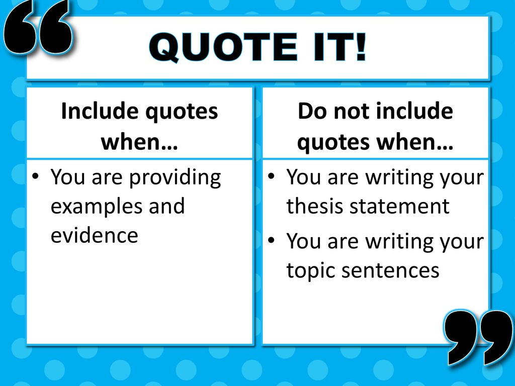 Quote It Quote It What Is A Quote Why Use A Quote  Ppt Video Online