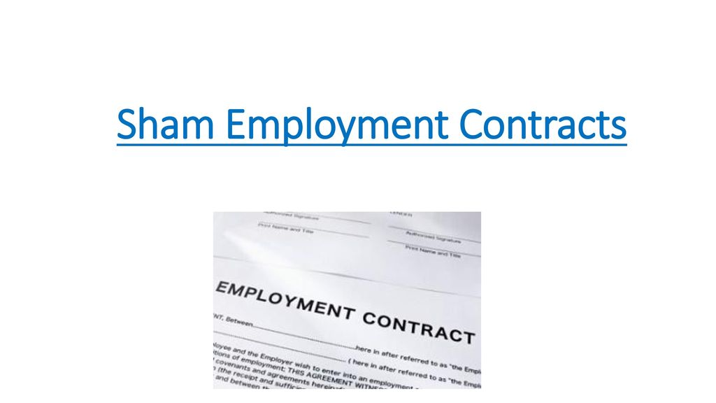 Sham Employment Contracts  Ppt Video Online Download