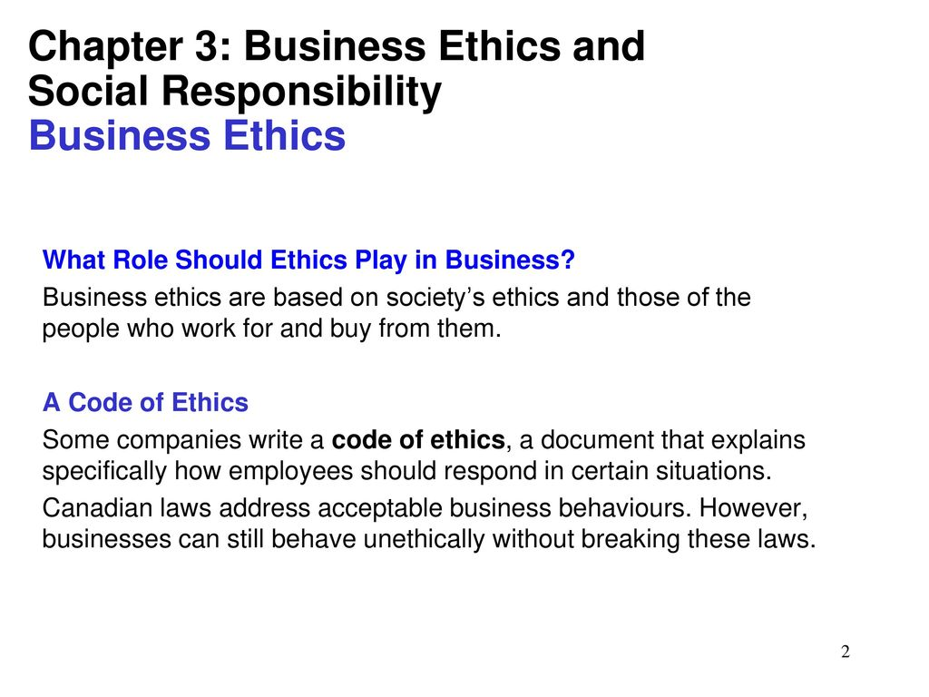 chapter 6 business ethics and ethical Business ethics: decision making for personal integrity & social responsibility 4 th edition chapter 1: ethics and business chapter 2: ethical decision making.