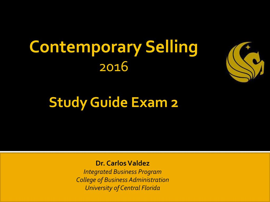 Contemporary selling 2016 study guide exam 2 dr carlos valdez contemporary selling 2016 study guide exam 2 dr carlos valdez xflitez Image collections