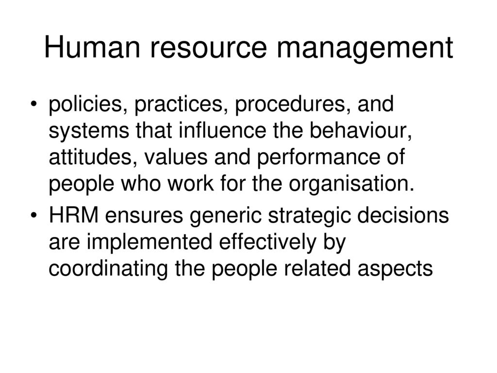 Macro environment factors influencing human resource decisions and strategies of organisations