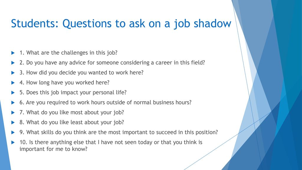 questions to ask when job shadowing