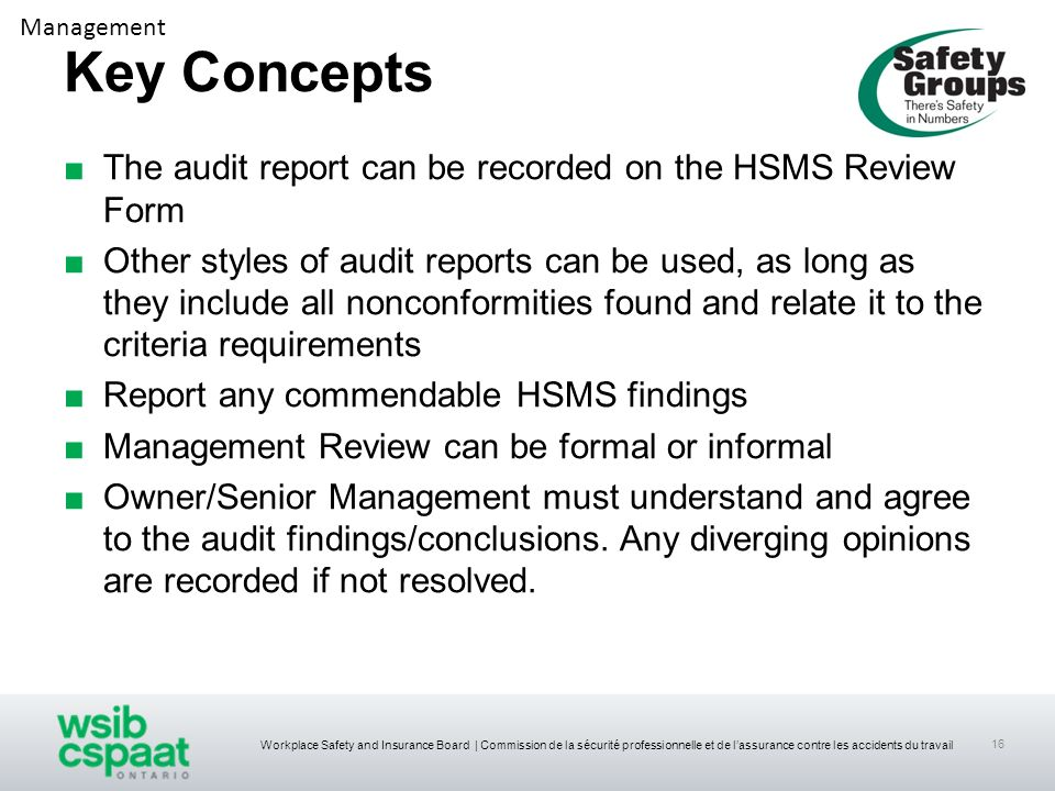 Key Concepts The audit report can be recorded on the HSMS Review Form