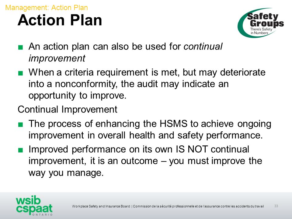 Action Plan An action plan can also be used for continual improvement