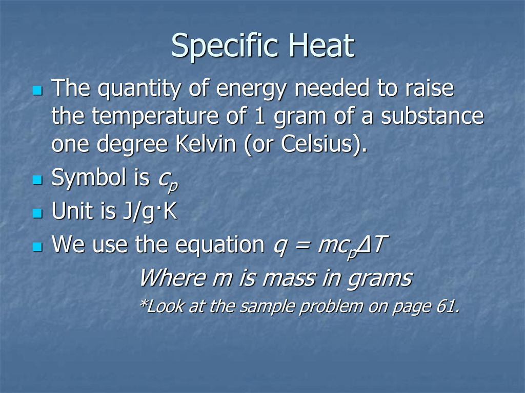 Chapter 10 causes of change ppt download 16 specific heat buycottarizona Image collections