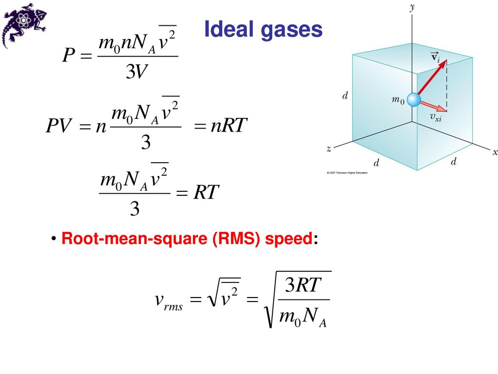 Ideal gases Root-mean-square (RMS) speed: