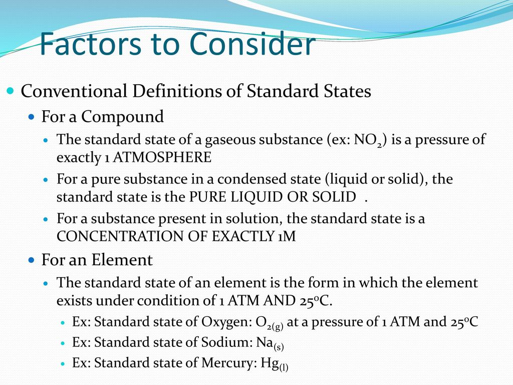 Unit 5 chemical thermodynamics ppt download factors to consider conventional definitions of standard states falaconquin