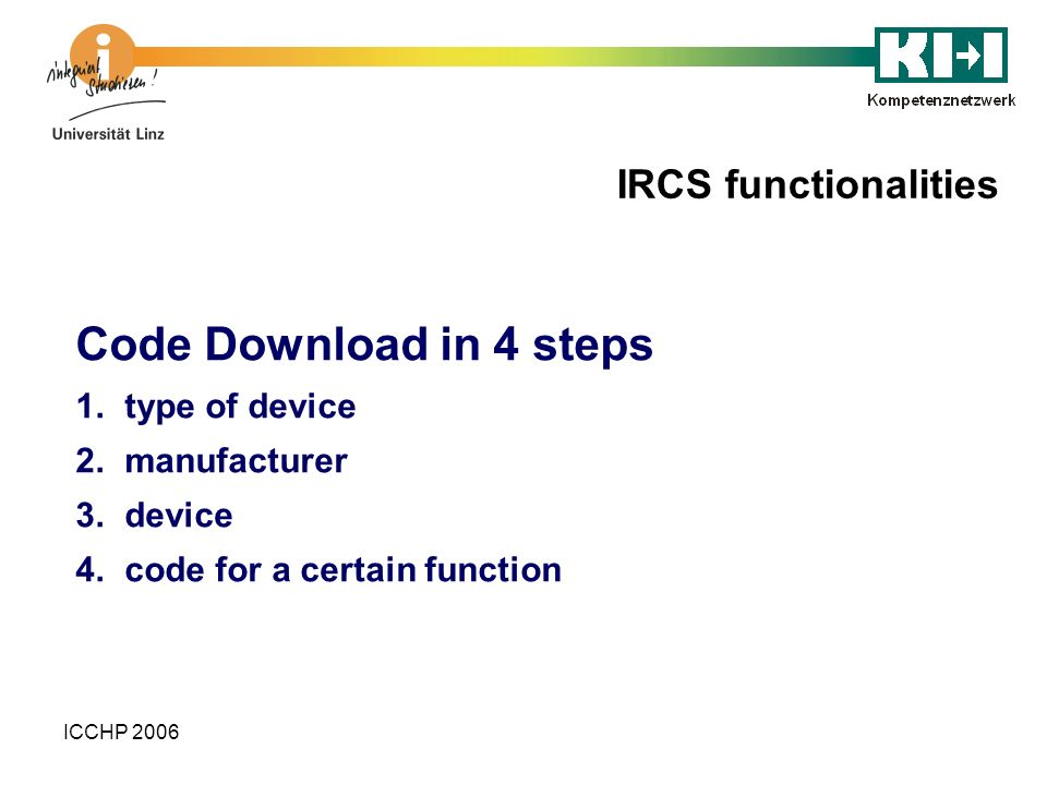Code Download in 4 steps IRCS functionalities type of device