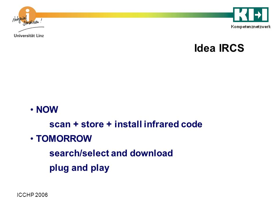 Idea IRCS NOW scan + store + install infrared code TOMORROW