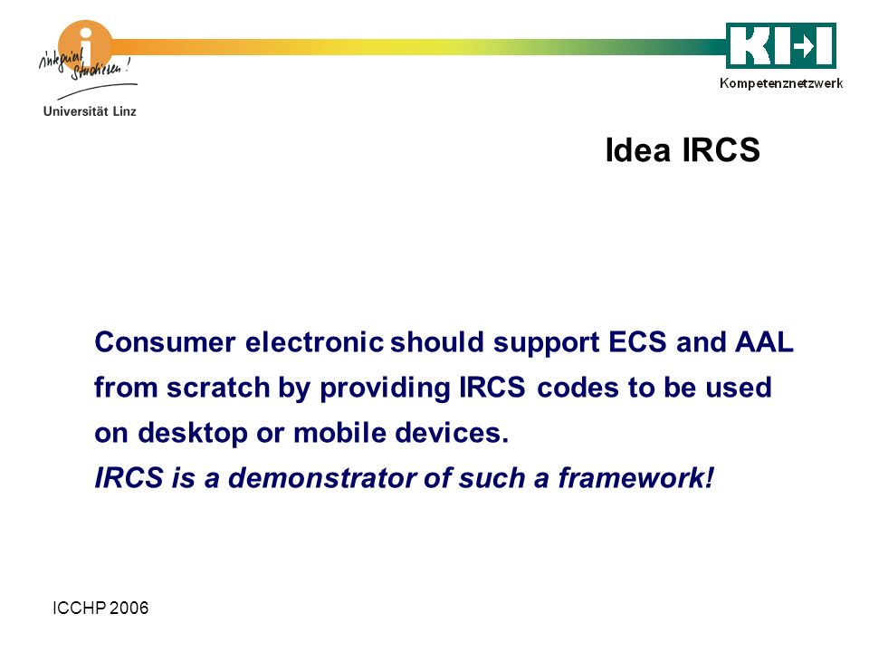 Idea IRCS Consumer electronic should support ECS and AAL