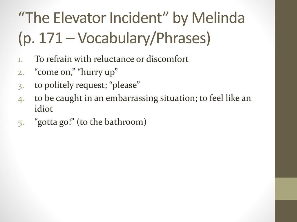 The Elevator Incident by Melinda (p. 171 – Vocabulary/Phrases)