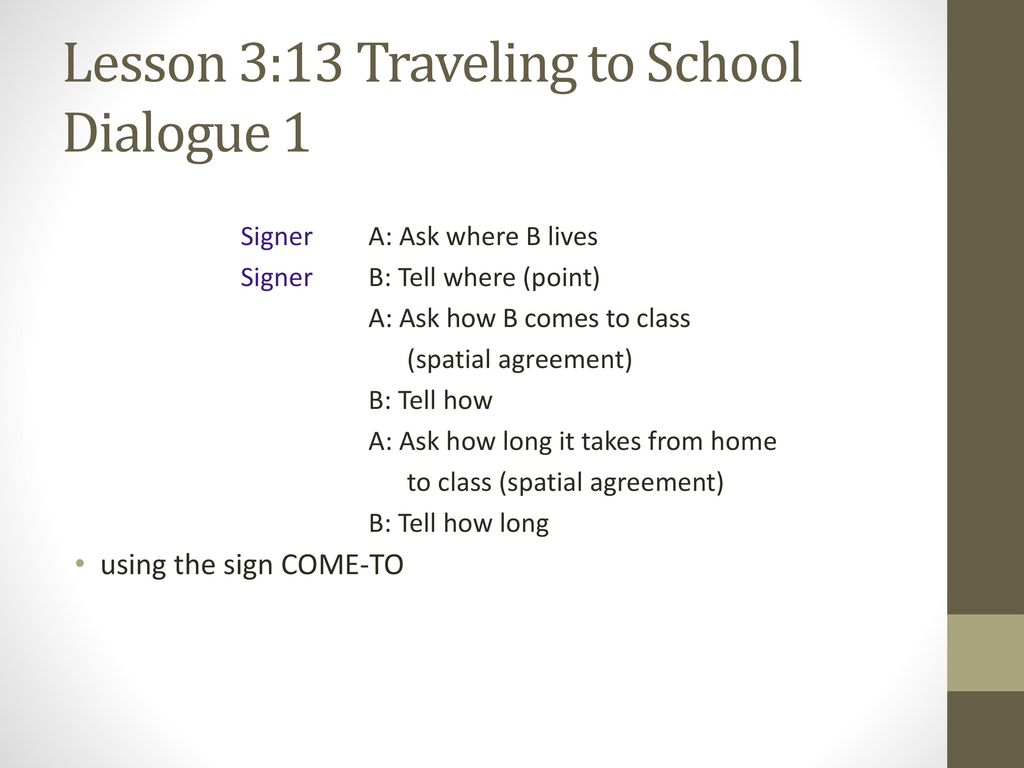 Lesson 3:13 Traveling to School Dialogue 1