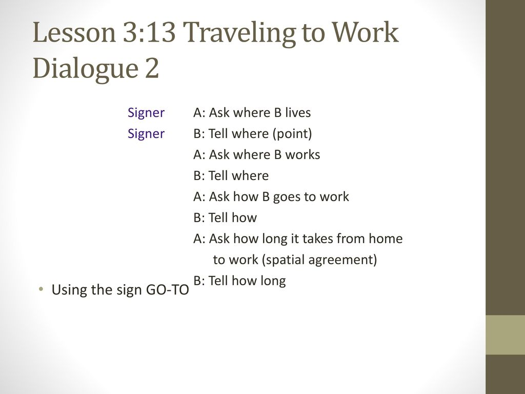 Lesson 3:13 Traveling to Work Dialogue 2