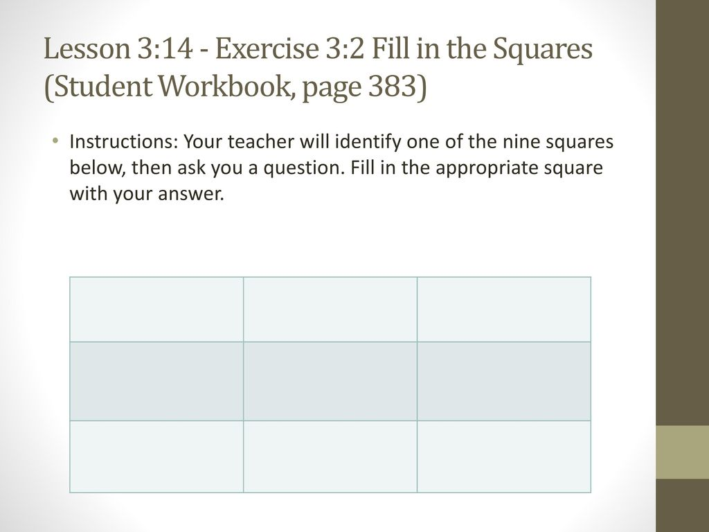 Lesson 3:14 - Exercise 3:2 Fill in the Squares (Student Workbook, page 383)
