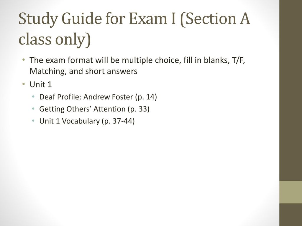 Study Guide for Exam I (Section A class only)