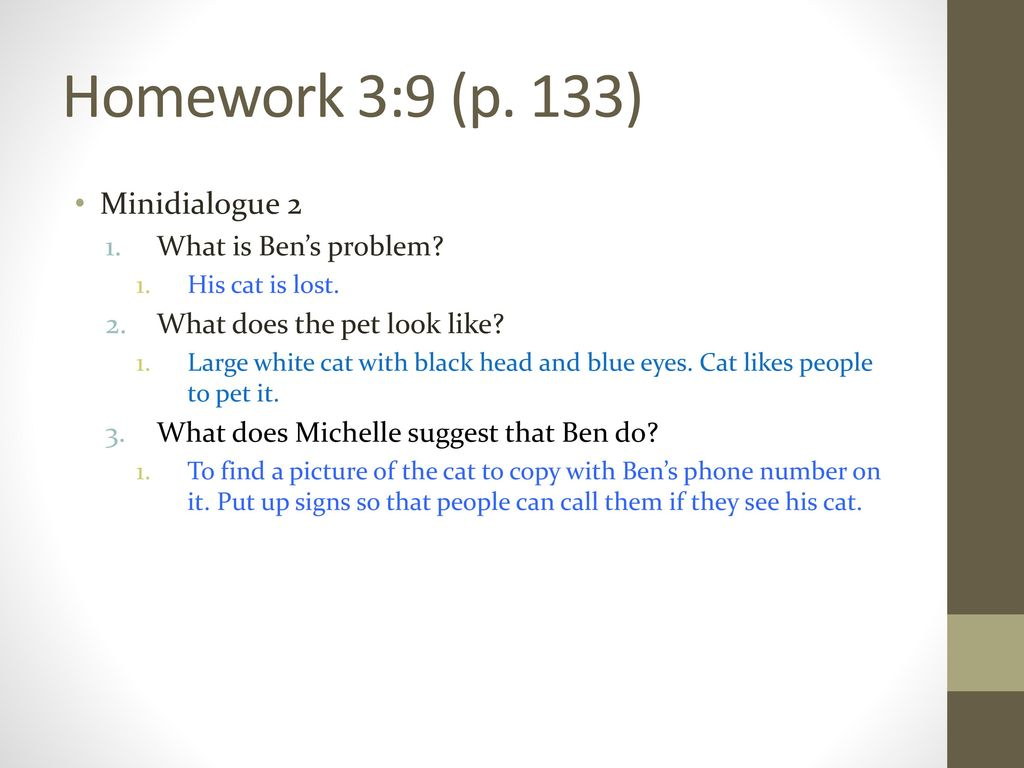 Homework 3:9 (p. 133) Minidialogue 2 What is Ben's problem