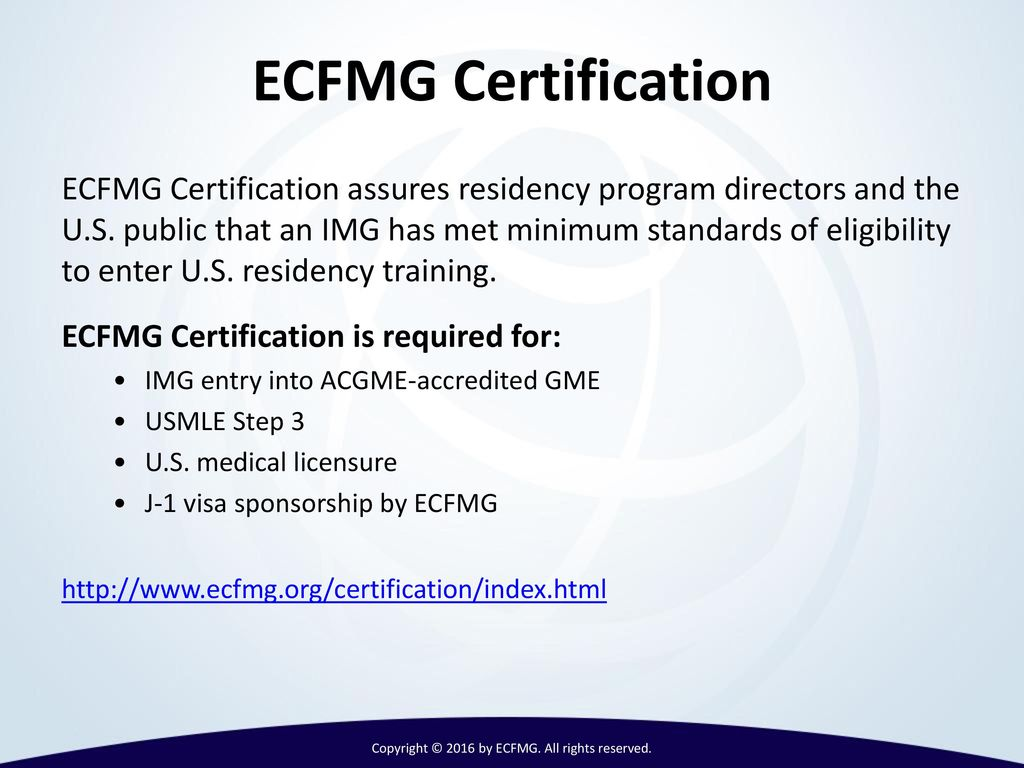 International medical graduates imgs and ppt video online download copyright 2016 by ecfmg all rights reserved 8 ecfmg certification requirements 1betcityfo Images