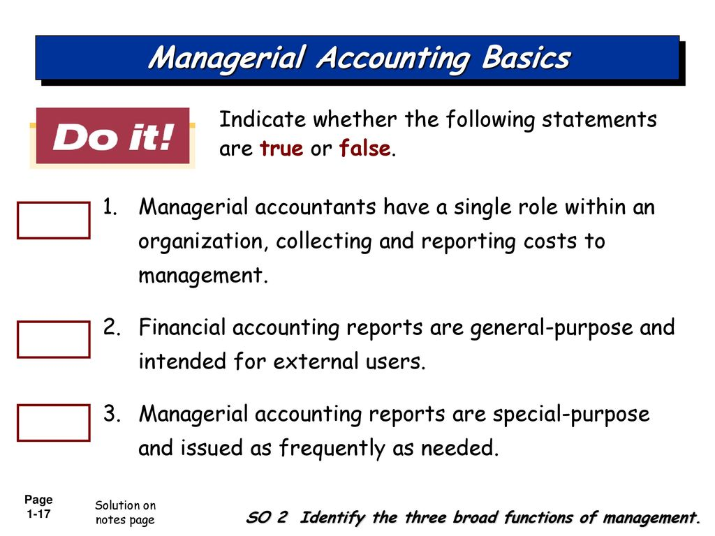 managerial accountinmg 1-oriented service that internal management accounting, where the parties focused on the preparation of reports for internal users (management) 2 the essence of management accounting is the conductivity measurement, measurement includes the measurement of future values in addition to the.
