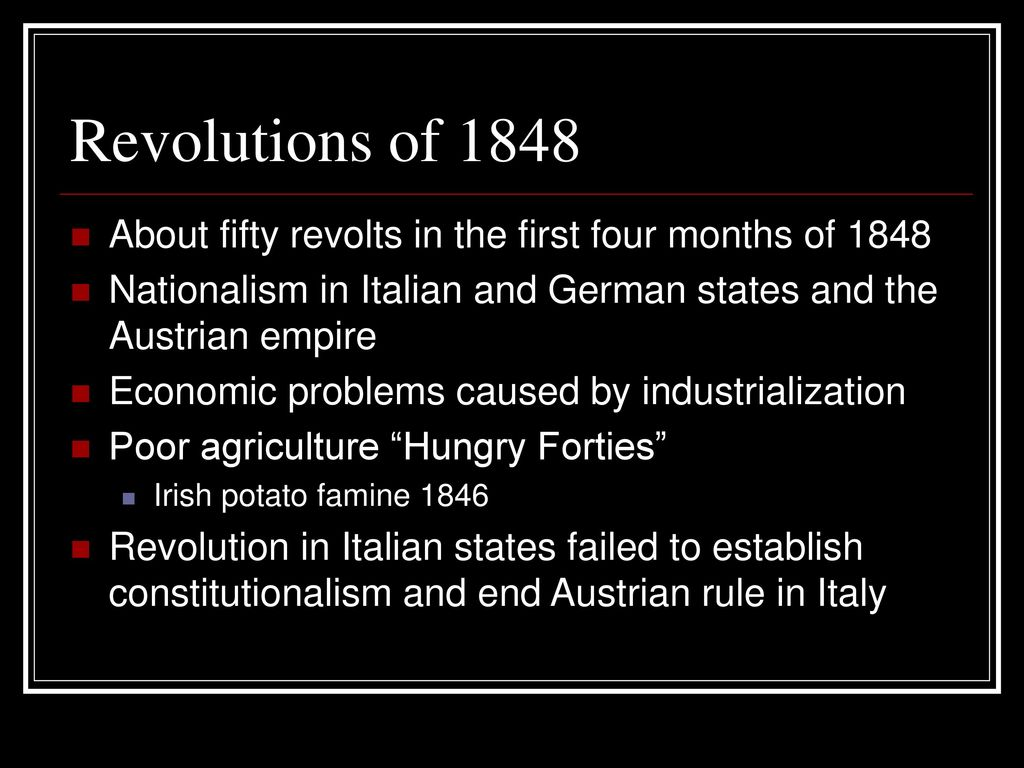 nationalism revolutions of 1848 and italian Assess the effect of foreign influences on italian unification 1) introduction : a) one of the most important lessons learned from the 1848 revolutions was.