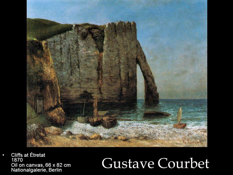 Cliffs at Étretat 1870 Oil on canvas, 66 x 82 cm Nationalgalerie, Berlin
