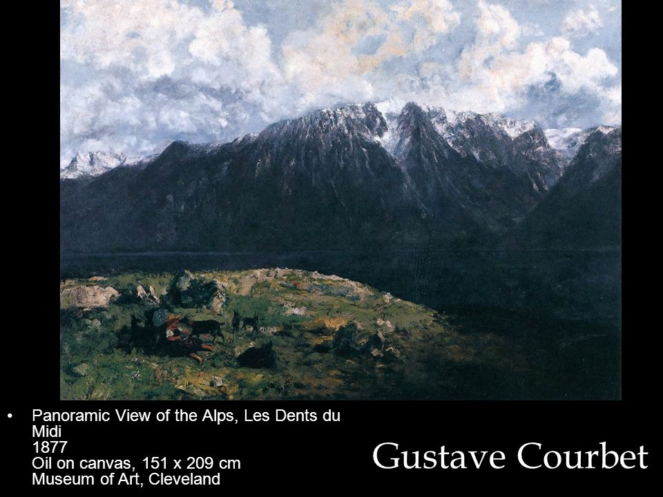 Panoramic View of the Alps, Les Dents du Midi 1877 Oil on canvas, 151 x 209 cm Museum of Art, Cleveland