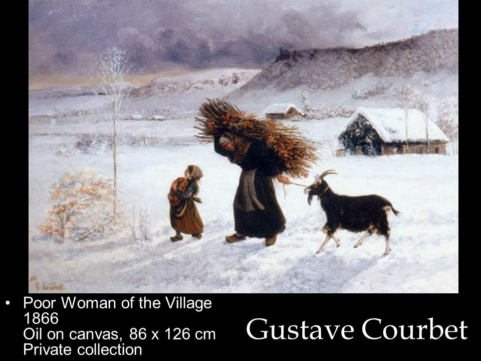 Poor Woman of the Village 1866 Oil on canvas, 86 x 126 cm Private collection