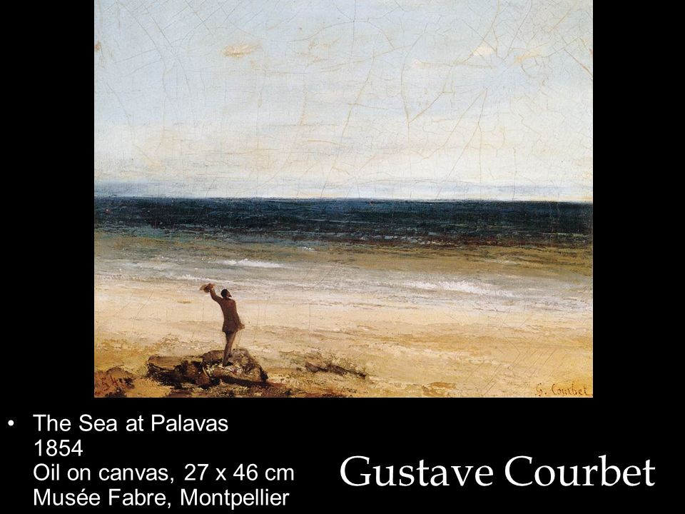 The Sea at Palavas 1854 Oil on canvas, 27 x 46 cm Musée Fabre, Montpellier