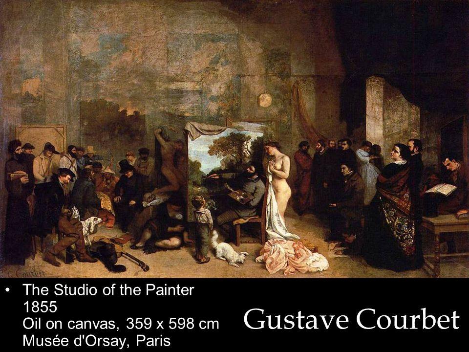 The Studio of the Painter 1855 Oil on canvas, 359 x 598 cm Musée d Orsay, Paris