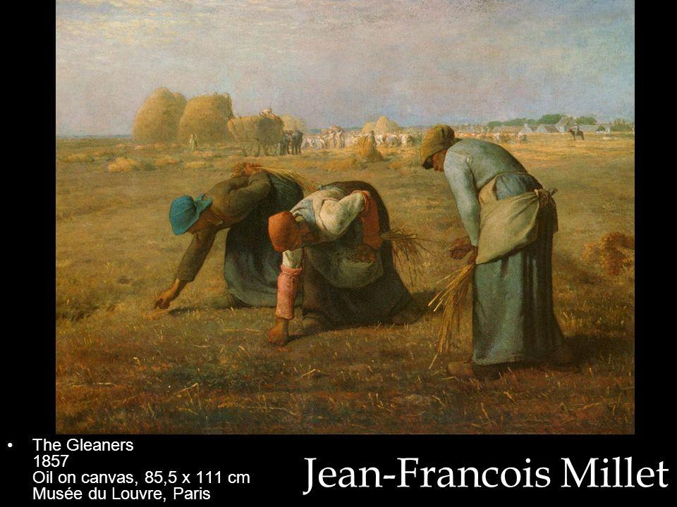 The Gleaners 1857 Oil on canvas, 85,5 x 111 cm Musée du Louvre, Paris