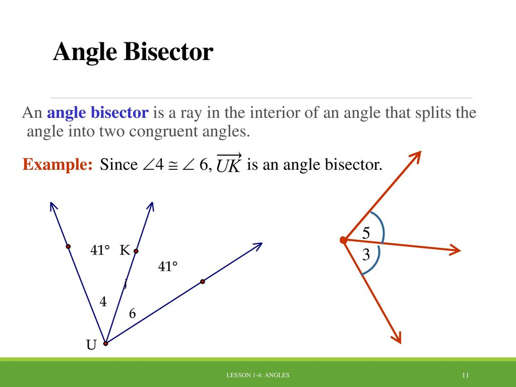Lesson 1 4 angles lesson 1 4 angles ppt download 10172017 angle bisector an angle bisector is a ray in the biocorpaavc Image collections