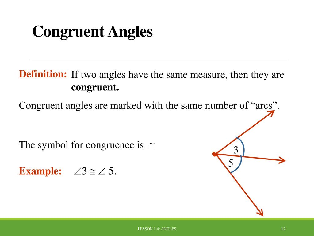 Lesson 1 4 angles lesson 1 4 angles ppt download congruent angles definition biocorpaavc Image collections
