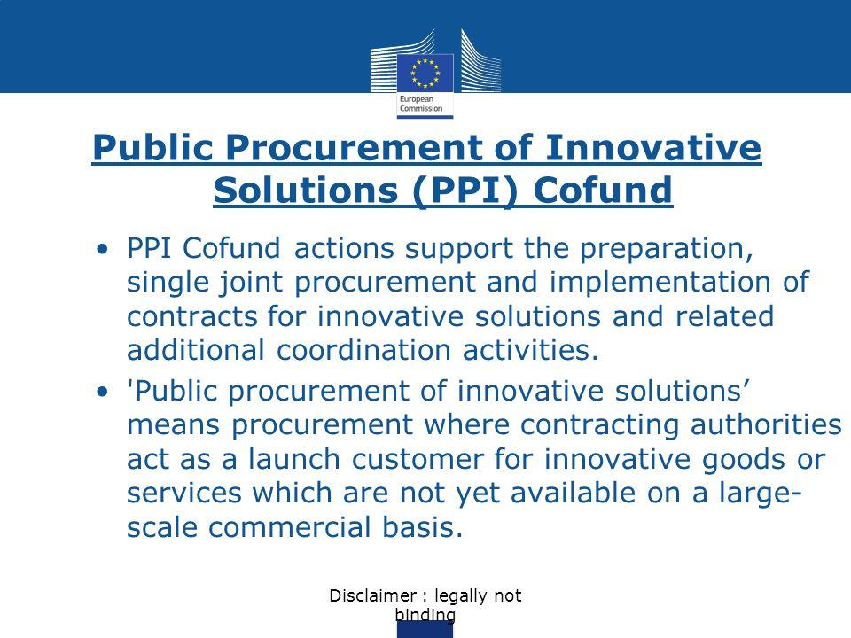 Public Procurement of Innovative Solutions (PPI) Cofund
