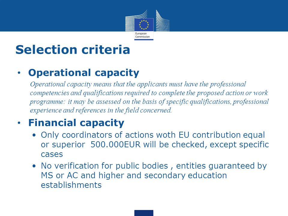Selection criteria Operational capacity Financial capacity