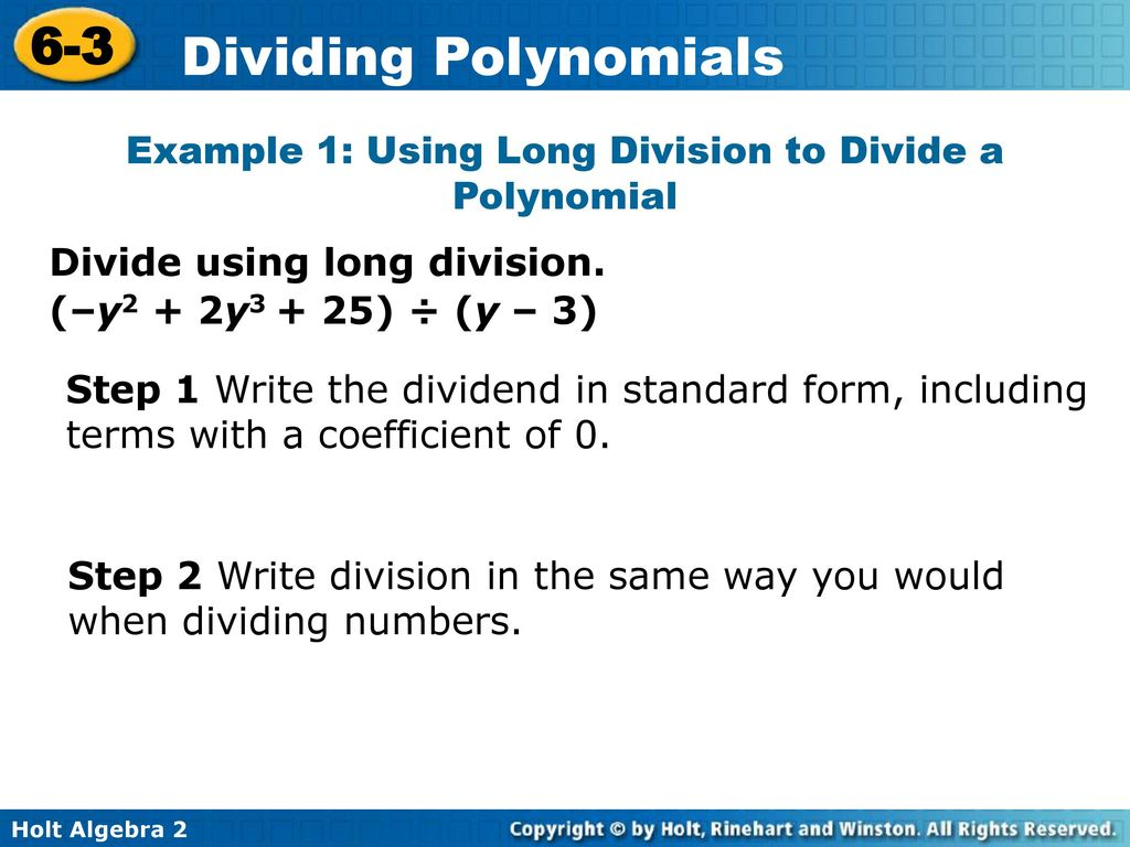Objective use long division and synthetic division to divide example 1 using long division to divide a polynomial falaconquin