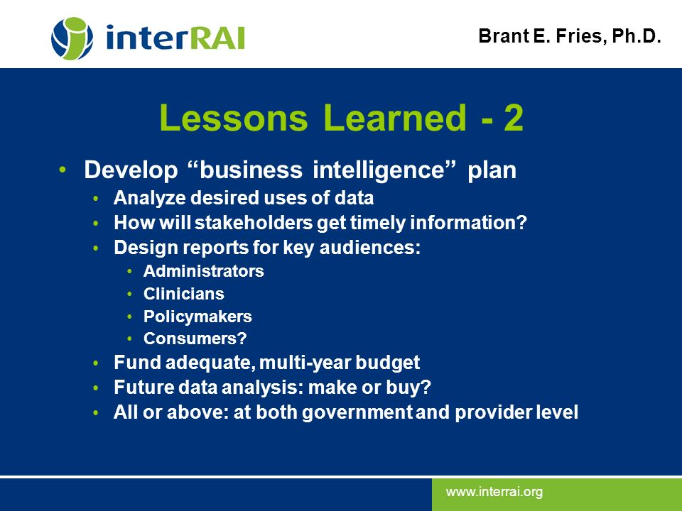 Lessons Learned - 2 Develop business intelligence plan
